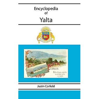 Encyclopedia of Yalta by Corfield & Justin