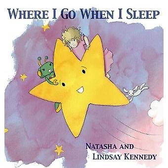 Where I Go When I Sleep by Kennedy & Natasha