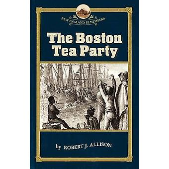 Boston Tea Party by Allison & Robert