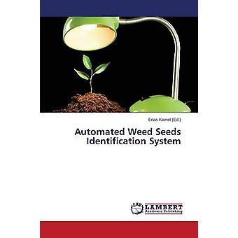 Automated Weed Seeds Identification System by Kamel Enas