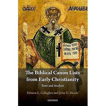 Biblical Canon Lists from Early Christianity par Edmon L Gallagher