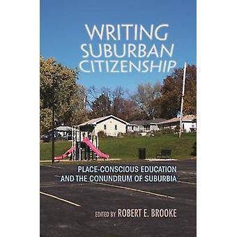 Escrevendo a cidadania suburbana - educação conscientes do lugar e da Conun