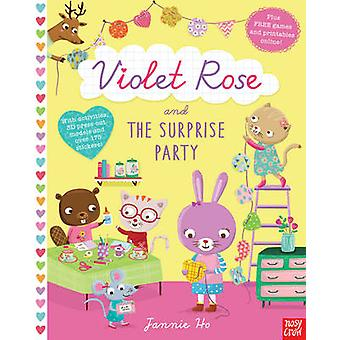 Violet Rose and the Surprise Party Sticker Activity Book by Jannie Ho