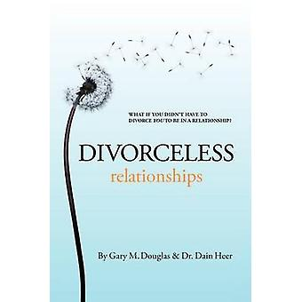 Divorceless Relationships by Gary M Douglas - 9781939261045 Book