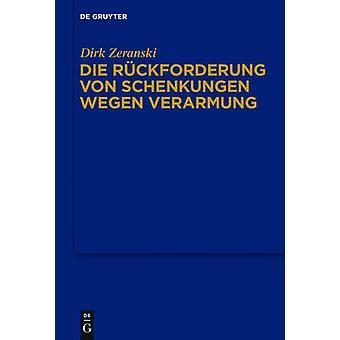 Die Ruckforderung Von Schenkungen Wegen Verarmung by Dirk Zeranski -