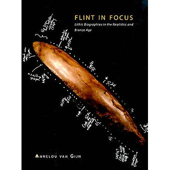 Flint in Focus - The Meaning of Flint in the Neolithic and Bronze Age