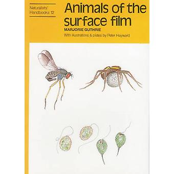 Animals of the surface film by Marjorie Guthrie - 9780855462710 Book