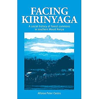 Tegenoverliggende Kirinyaga A Social History of Forest Commons Zuid in Mount Kenya