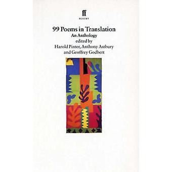 Ninety-Nine Poems in Translation by Anthony Astbury - 9780571176922 B