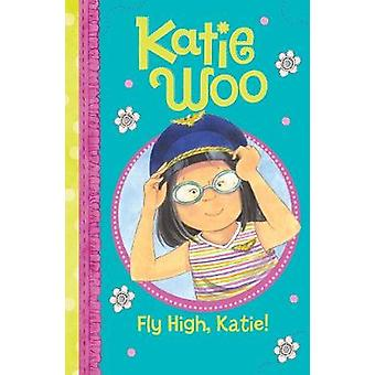 Fly High - Katie by Fran Manushkin - 9781474789769 Book