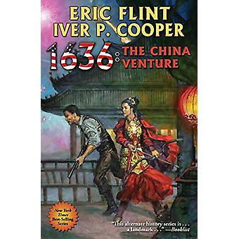 1636 - The China Venture by BAEN BOOKS - 9781481484237 Book