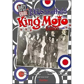Dirty Stop Out's Guide to 1960s Sheffield  - King Mojo Edition - 9781