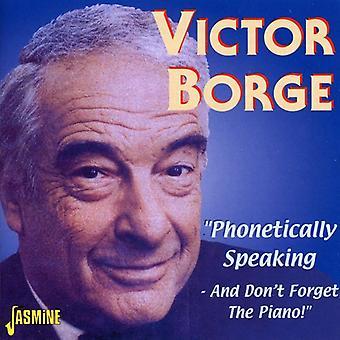 Victor Borge - phonétiquement parlant- et Don' importation USA [CD]
