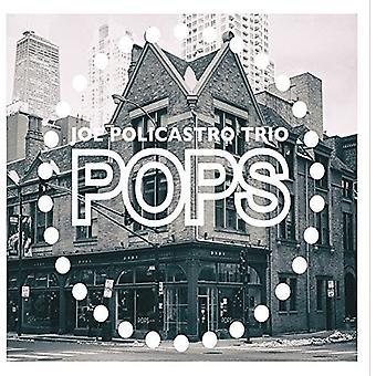 Joe Policastro Trio - Pops! [CD] USA import