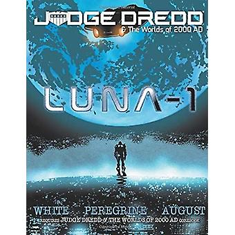 Luna-1 Giudice Dredd & The Worlds of 2000 AD Roleplaying Game