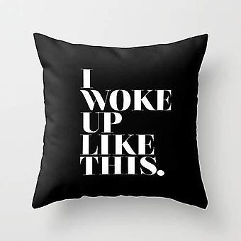 استيقظت مثل غطاء الوسادة هذا
