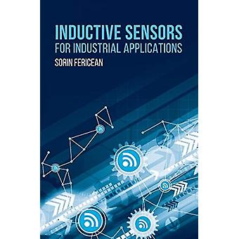 Inductive Sensors for Industrial Applications by Fericean & Sorin