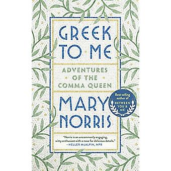 Greek to Me by Norris & Mary