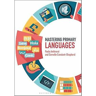 Mastering Primary Languages by Paula Ambrossi - 9781474296649 Book