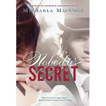 Nobodys Secret por Michaela MacColl