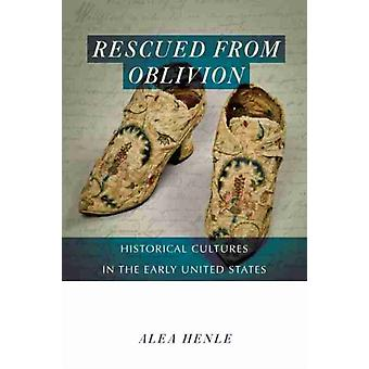 Rescued from Oblivion by Alea Henle