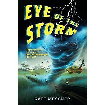 عين العاصفة من قبل كيت ميسنر