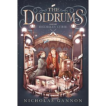 The Doldrums and the Helmsley Curse The Doldrums Book 2 por Nicholas Gannon