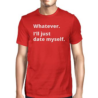 Date Myself Men's Red Short Sleeve Shirt Funny Letter Printed Top