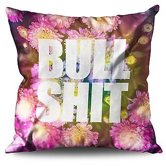 Bullshit Flower Slogan Linen Cushion 30cm x 30cm | Wellcoda