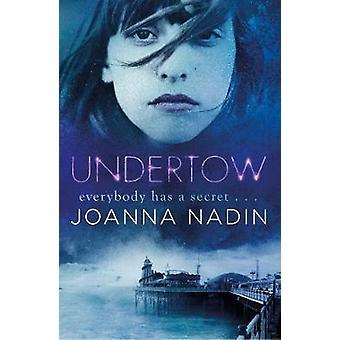 Undertow door Joanna Nadin & Cover ontwerp of artwork door Andrew Smith