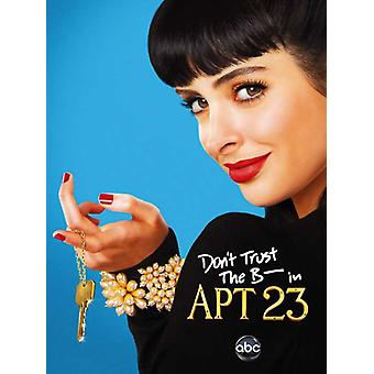 Dont Trust the B---- in Apartment 23 (TV) Movie Poster (11 x 17)