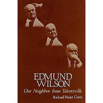 Edmund Wilson - unser Nachbar aus Talcottville von Richard Haver Costa