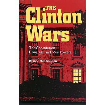Clinton Wars - konstitutionen - Congress and War befogenheter av Ryan