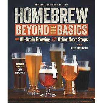 Homebrew Beyond the Basics - All-Grain Brewing & Other Next Steps