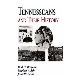 Tennesseans en hun geschiedenis door Paul H Bergeron - Jeanette Keith - S