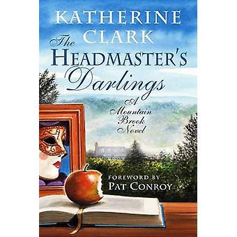Van de hoofdmeester Darlings - een Mountain Brook roman door Katherine Clark