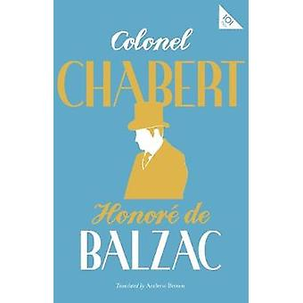 Colonel Chabert by Colonel Chabert - 9781847497734 Book