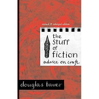 Grejer av fiktion - råd om hantverk (2: a reviderade upplagan) av Martys