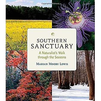 Südlichen Sanctuary: Ein Naturforscher Spaziergang durch die Jahreszeiten