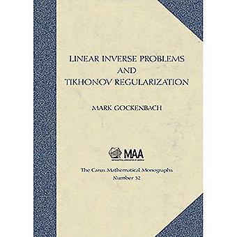 Linjär inversa problem och Tichonov Regularization