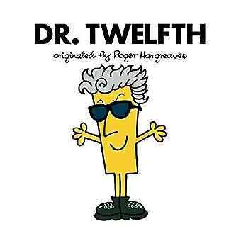 Doctor Who: Dr. Twelfth (Roger Hargreaves) - Dr Men