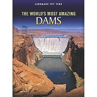 The World's Most Amazing Dams (Landmark Top Tens)