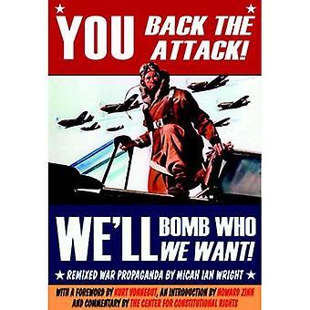 L'attaque de retour!: remixé la propagande de guerre