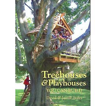 Treehouses et maisons de poupée, vous pouvez construire
