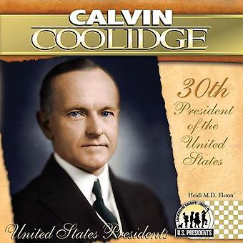 Calvin Coolidge: 30e président des États-Unis d'Amérique (États-Unis présidents (Abdo))