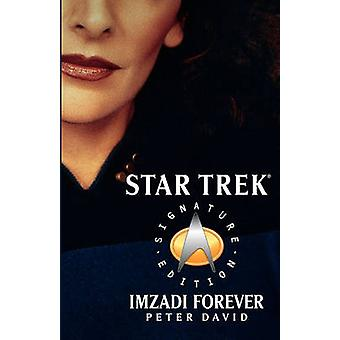 Imzadi Forever by David & Peter