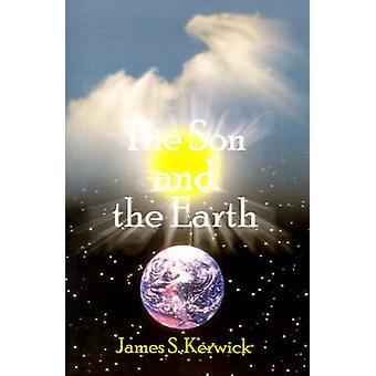 Sønn og jorden ved Kerwick & James S.