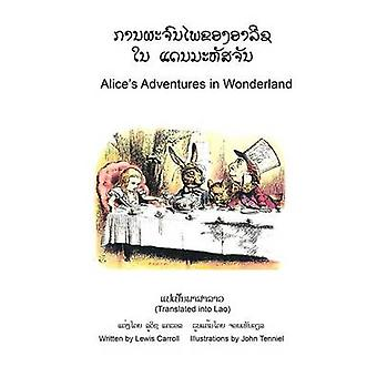 Alices Adventures in Wonderland Translated into Lao by Carroll & Lewis