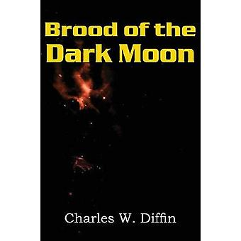 Brood of the Dark Moon by Diffin & Charles Willard