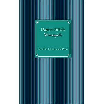 Wortspiele par Scholz & Dagmar